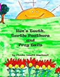 Hen's Teeth, Turtle Feathers and Frog Tails, Phoebe Abbott Blackwell, 1495916219