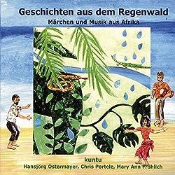 Geschichten aus dem Regenwald (Kuntu 1)