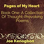 Pages of My Heart: Book One: A Collection of Thought Provoking Poems | Dr Joe Kenogbon