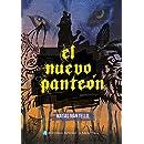 El nuevo panteón (Spanish Edition)