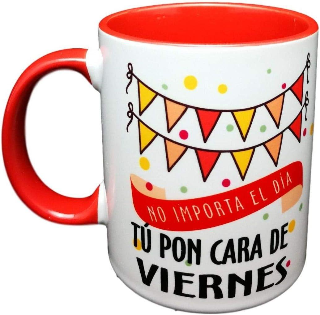 Taza Color Frase NO Importa EL Dia TU PON Cara DE Viernes. Taza ...