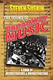 img - for The Sound of Broadway Music: A Book of Orchestrators and Orchestrations book / textbook / text book