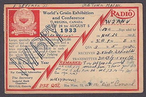 W1BPY World's Grain Exhibition Conference Regina Canada QSL card 1933 (Qsl Cards)
