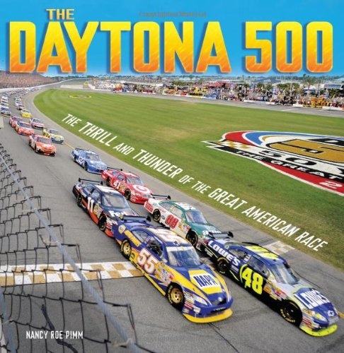 The Daytona 500: The Thrill and Thunder of the Great American Race (Spectacular Sports) PDF