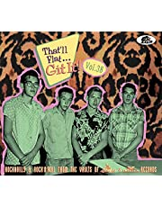 That'll Flat Git It! Vol. 38: Rockabilly & Rock 'n' Roll From The Vaults Of Liberty