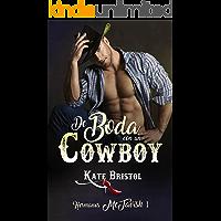 De boda con un cowboy (Hermanos McTavish 1)