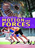 Motion and Forces, Tamra Orr, 1448812321