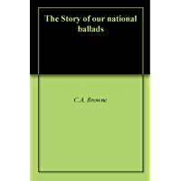 The Story of our national ballads book cover