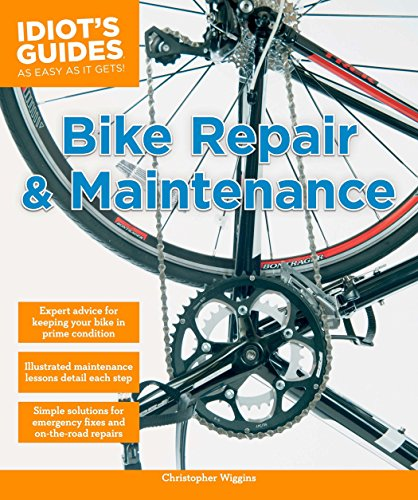 Bike Repair and Maintenance (Idiot's Guides) (Rollerblading Accessories)