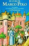 Le livre de Marco Polo ou le devisement du monde. par t'Serstevens