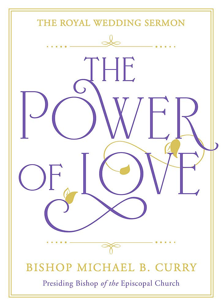 The Power of Love: The Royal Wedding Sermon: Amazon co uk