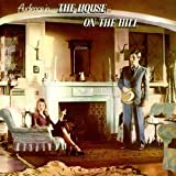 House on the Hill: Remastered & Expanded Edition by AUDIENCE (2015-05-04)