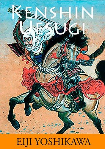 Descargar Libro Kenshin Uesugi: Historia De Samuráis Legendarios En El Japón Del Siglo Xvi Eiji Yoshikawa