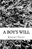 A Boy's Will, Robert Frost, 1484152689
