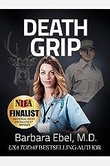 Death Grip: A Medical Thriller (Dr. Annabel Tilson Novels Book 4) Kindle Edition