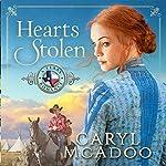 Hearts Stolen : A Texas Romance, Volume 2 | Caryl McAdoo