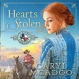 Hearts Stolen: A Texas Romance, Volume 2