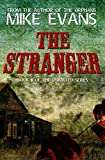 The Stranger : - Extreme Horror Serial Killer Thriller Series (The Uninvited Book 2)