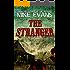 The Stranger: - Psychological Extreme Horror (The Uninvited Book 2)