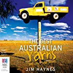 The Best Australian Yarns and Other True Stories | Jim Haynes