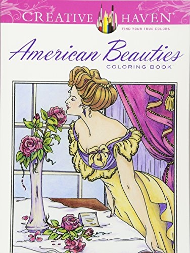 Creative Haven American Beauties Coloring Book (Adult Coloring)