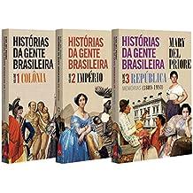 Histórias da Gente Brasileira - Kit exclusivo com 3 Volumes
