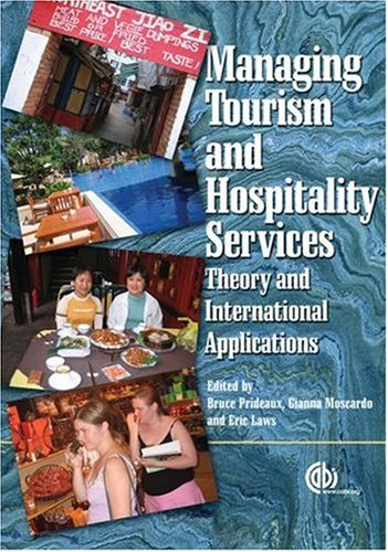 Managing Tourism and Hospitality Services: Theory and International Applications