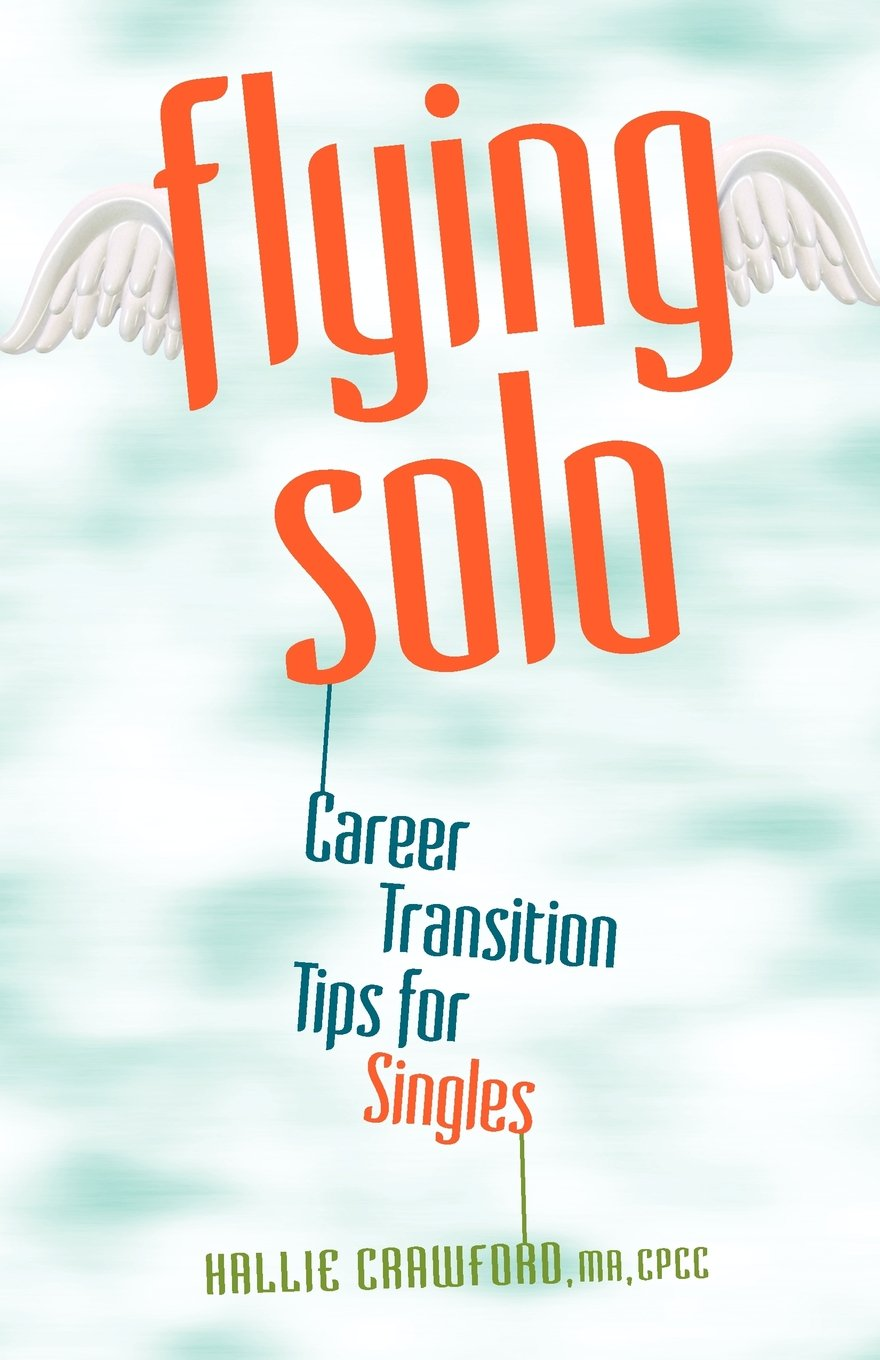 Flying Solo: Career Transition Tips for Singles ebook
