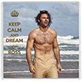 Yummy Grandmummy KEEP CALM AND DREAM OF ROSS Drinks Coaster with an image of a bare chested Ross Poldark from the TV Series 4 of Poldark.