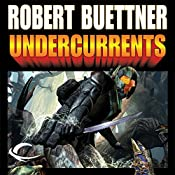 Undercurrents: Orphan's Legacy, Book 2 | Robert Buettner
