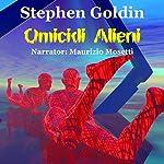 Omicidi Alieni [Alien Murders] | Stephen Goldin