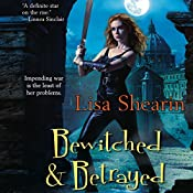 Bewitched & Betrayed: A Raine Benares Novel | Lisa Shearin