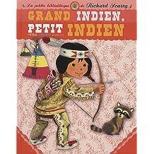 Grand Indien, petit Indien