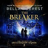 The Breaker: The Secret of Spellshadow Manor, Book 2