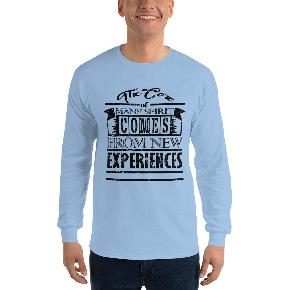 The Core of Mans Spirit Comes from New Experiences Mens Ultra 100/% Cotton Long Sleeve T-Shirt 2400