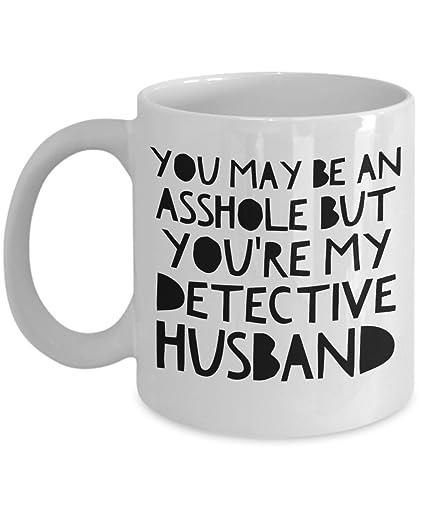 Husband a sarcastic asshole