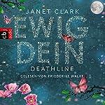 Deathline: Ewig dein | Janet Clark