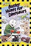 Postcards From Buster: Buster Hunts for Dinosaurs (L1): First Reader Series (Passport to Reading Level 1: Postcards from Buster)