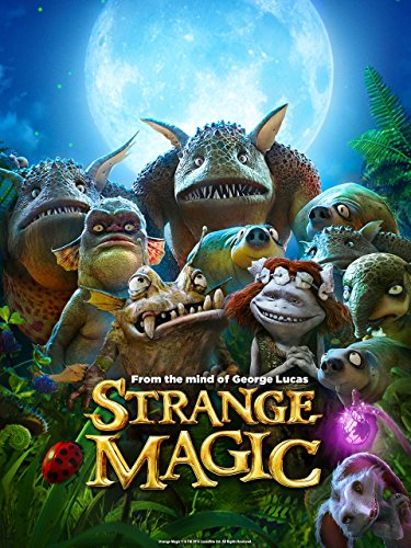 - Strange Magic (Plus Bonus Features)