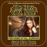 The Cross of St. Anne | Gary Alan Ruse