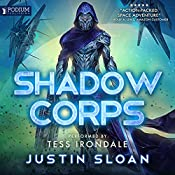 Shadow Corps: Shadow Corps, Book 1 | Justin Sloan