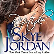 Riptide (A Renegades Novel) | Skye Jordan, Joan Swan