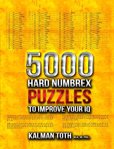 5000 Hard Numbrex Puzzles to Improve Your IQ (English Edition)