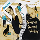 Songs of God and Whiskey [Explicit]