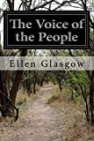The Voice of the People, Ellen Glasgow, 1500152579