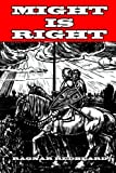 Might is Right
