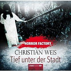 Tief unter der Stadt (Horror Factory 12)
