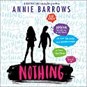 Nothing Audiobook by Annie Barrows Narrated by Arielle DeLisle
