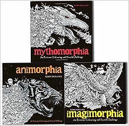 Animorphia Imagimorphia And Mythomorphia An Extreme Colouring Search Challenge 3 Books Collection Amazoncouk Kerby Rosanes 9789124368166