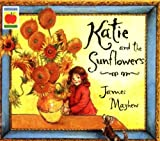 Katie and the Sunflowers by Mayhew, James [Orchard Books,2001] (Paperback)